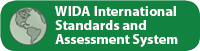 WIDA International Standards and Assessment System